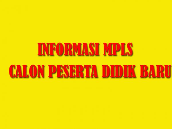 INFORMASI MPLS 2020