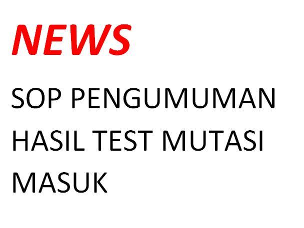 Pengumuman Hasil Test