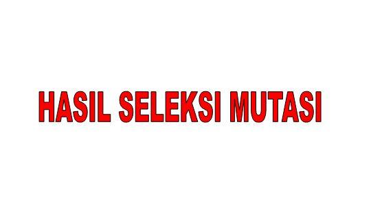 PENGUMUMAN HASIL SELEKSI MUTASI SISWA SMAN 67 JAKARTA SEMESTER GANJIL TAHUN PELAJARAN 2021/2022